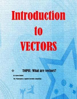 VECTORS & THE ALGEBRA OF VECTORS