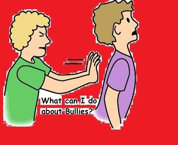 What can I do about Bullies? Social Story