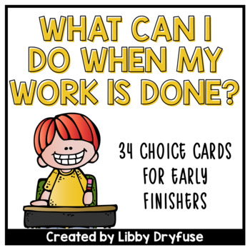 What can I do when my Work is Done? {Early Finisher Task Cards}