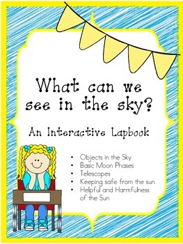 What can we see in the Sky? A Primary Lapbook