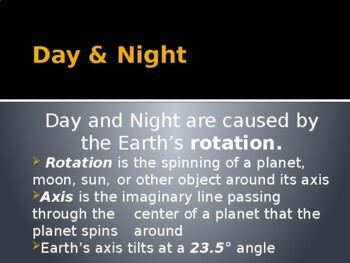 What causes Day & Night / Seasons PPT