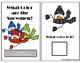 What color are the Snowmen? Adapted Book