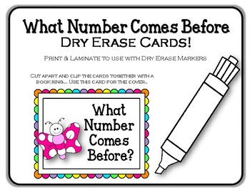 What Number Comes Before.  Dry Erase Cards. Math Center. Ordering Numbers