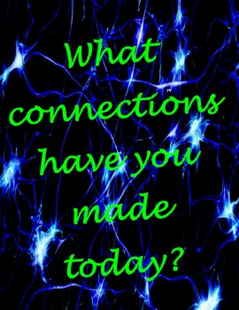 What connections have you made today?
