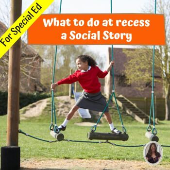 What do I do at Recess Social Story and activities