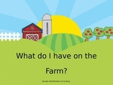 What do I have on the farm?