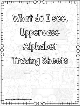What do I see Uppercase Alphabet Sheets