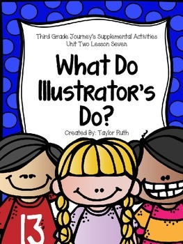 What do Illustrators Do? Journey's Supplemental Activities- Third Grade Lesson 7