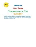 What do Teachers do in the Summer?