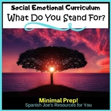 What do You Stand For?: Social Emotional Learning Activiti