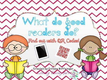 What do good readers do?  Find out with QR Codes!