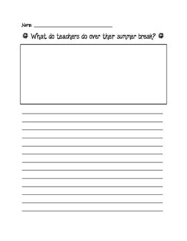 What do teachers do during their summer break? Writing Prompt