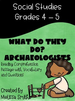 What do they do: Archaeologists Reading Comprehension Activity