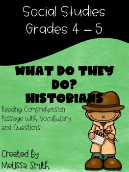 What do they do: Historians Reading Comprehension Activity