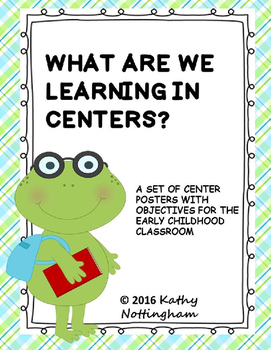 What do we do in centers?  Frog Themed  Posters with objectives