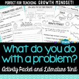 What do you do with a problem? By Kobi Yamada Activity Packet