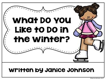What do you like to do in the winter? Reader & Vocabulary Activities
