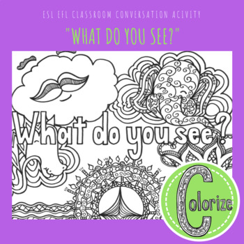 What do you see? ESL EFL Classroom Coloring Activity for English Learners
