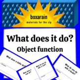 What does it do ? Object Function