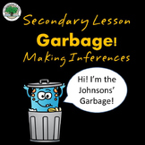 What does your Garbage Say about you? Making Inferences FREEBIE Secondary Lesson
