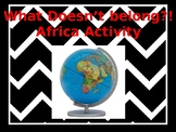 What doesn't belong?! Africa Activity