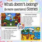 What doesn't belong? And Wh- Question Scenes