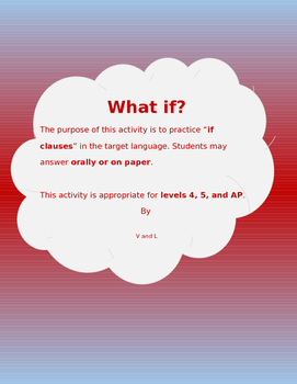 What if? (Speaking and Writing Activity)