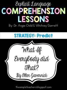 What if Everybody Did That - Predict Comprehension Lesson