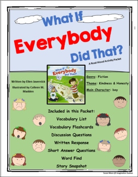 What if Everybody Did That? Read Aloud Activity Packet