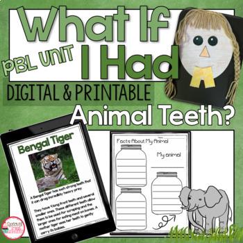 NGSS 1-LS1-2 What if I had Animal Teeth? PBL