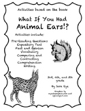 What if You Had Animal Ears?! by Sandra Markle Activity Packet