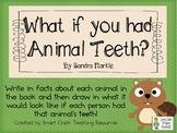 What if you had Animal Teeth? by S. Markle ~ Picture Book Activities