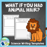 What if you had Animal Hair? Writing Templates