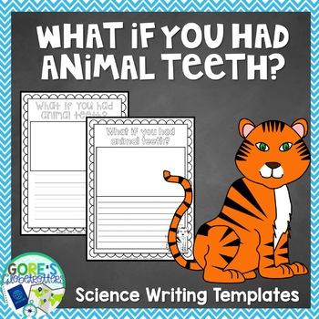What if you had Animal Teeth? Writing Templates