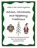 Advent, Christmas, and Epiphany Traditions:  What in the World Mysteries