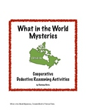 Canada:  What in the World Mysteries