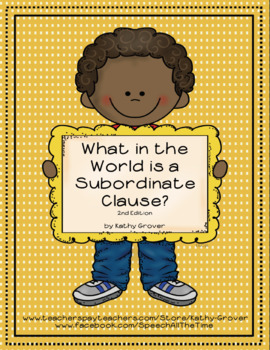 What in the World is a Subordinate Clause? 2nd Edition