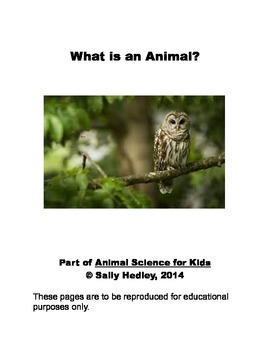What is An Animal? Units 1-3