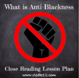 What is Anti-Blackness: Close Reading