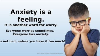 What is Anxiety? An Introduction for Elementary Students; Emotional Regulation
