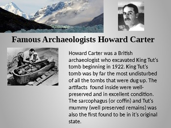 What is Archaeology, Famous Archaeologists, Famous Discoveries