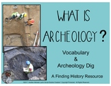 What is Archeology? Archeological Dig Activity for Social Studies Classroom