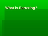 What is Bartering?
