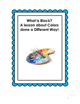 What is Black? Looking at Colors from a Different Perspective!
