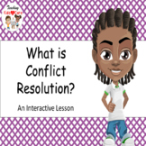 What is Conflict Resolution - Interactive PowerPoint / Whi