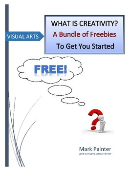 What is Creativity? A Bundle of Freebies to Get You Started