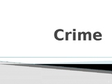 History & Criminal Justice: What is Crime? Activity