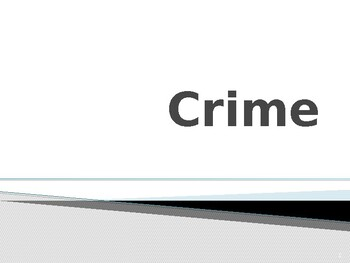 History & Criminal Justice: What is Crime?