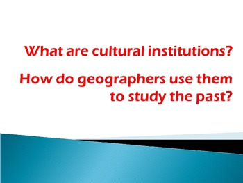 What is Culture? PowerPoint and fill in slides
