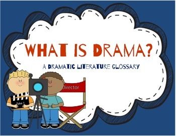 What is Drama? Student Notes